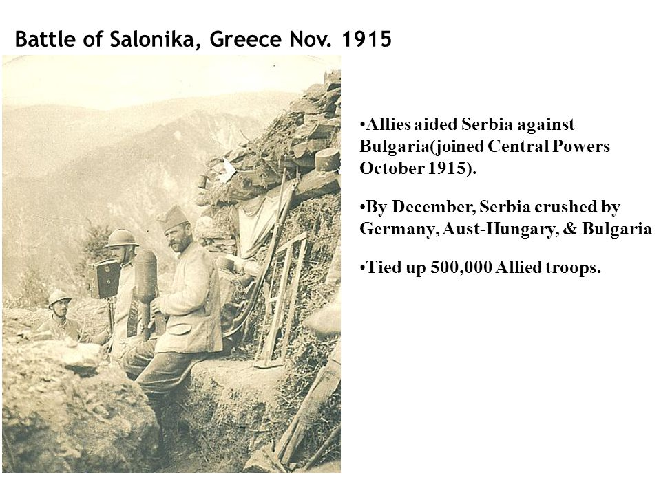 Battle of Salonika, Greece Nov. 1915