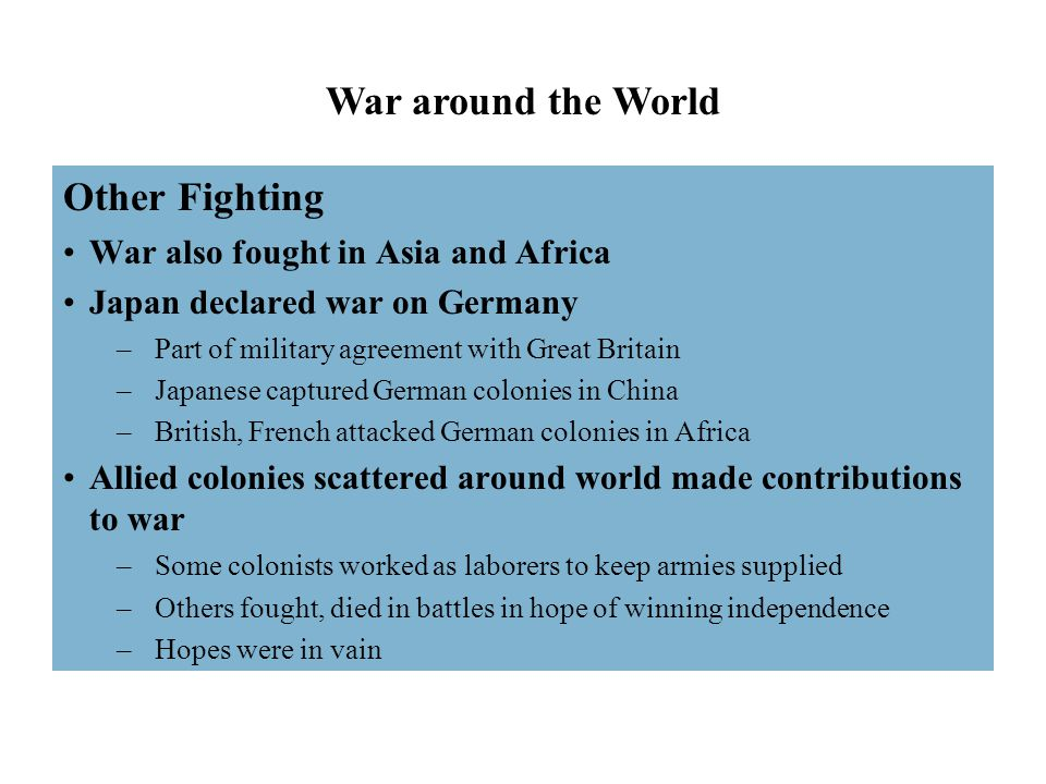 War around the World Other Fighting War also fought in Asia and Africa