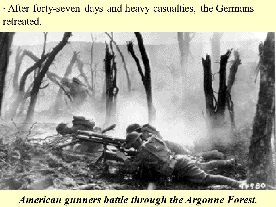 American gunners battle through the Argonne Forest.