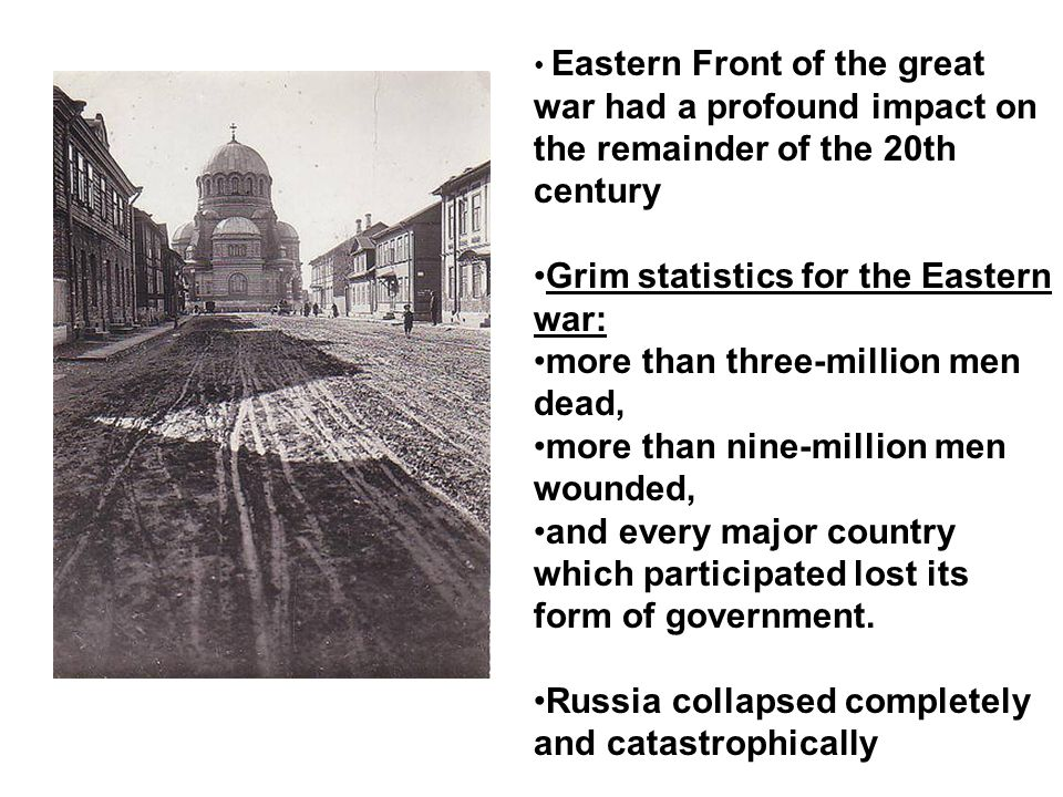 Grim statistics for the Eastern war: more than three-million men dead,