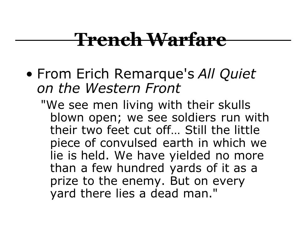 Trench Warfare From Erich Remarque s All Quiet on the Western Front