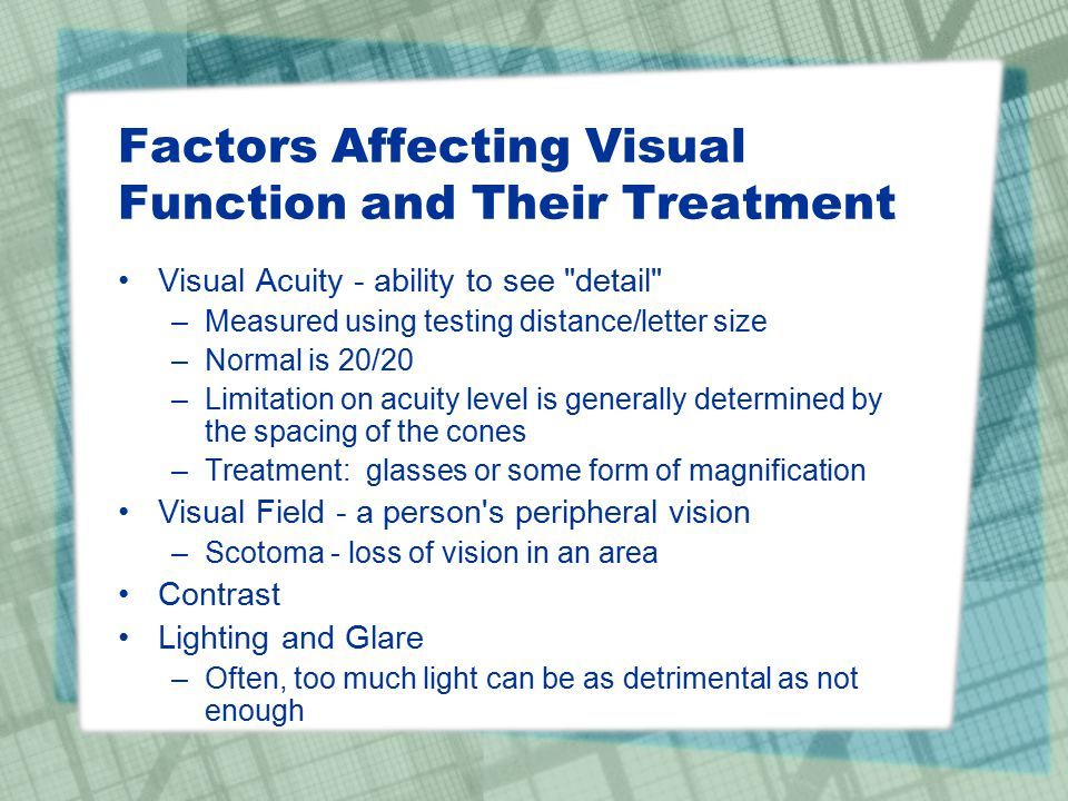 factors affecting visual acuity Purpose: to evaluate the factors influencing visual outcome in strabismic,  age  and level of visual acuity at initiation of treatment, occlusion time (full-time,.