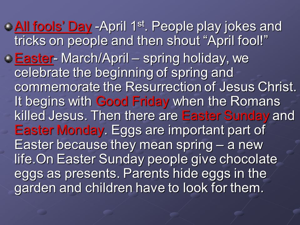 All fools' Day -April 1st