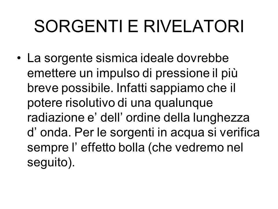 SORGENTI E RIVELATORI