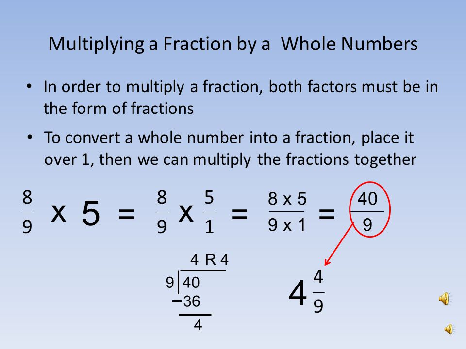 Multiplying Fractions, Whole Numbers and Mixed Numbers - ppt video ...