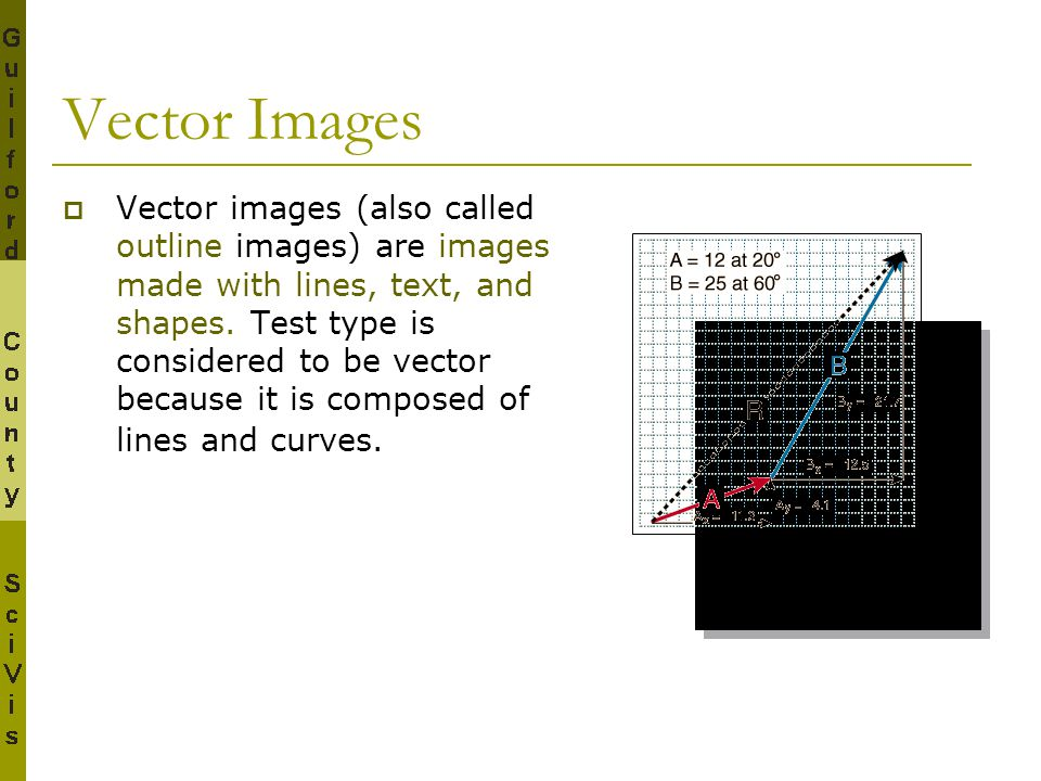 Drawing Lines Shapes Or Text On Bitmaps : Vector vs bitmap scivis v ppt download
