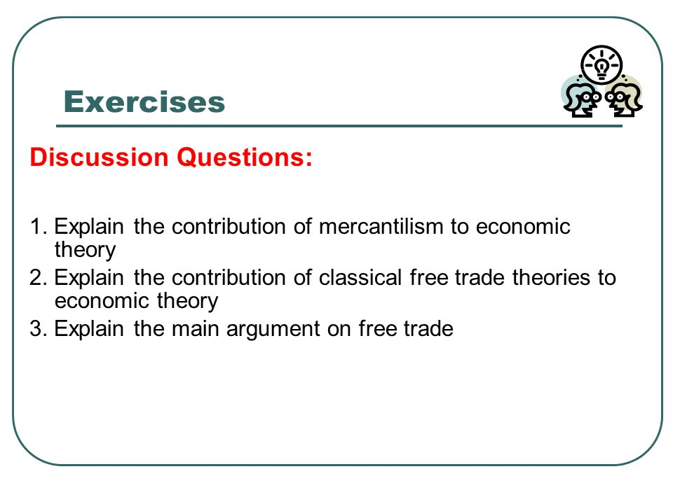 economic theories free trade and protection Can openers and comparative advantage: alternative theories of free  at the heart of the free trade position is a complex economic  environmental protection.
