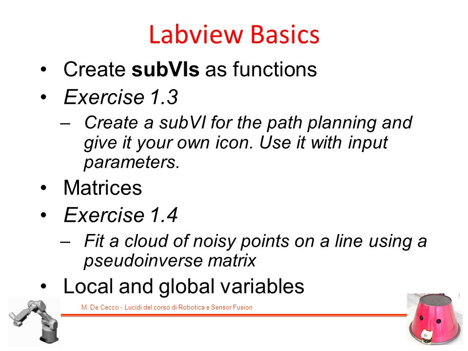 Labview Basics Create subVIs as functions Exercise 1.3 Matrices