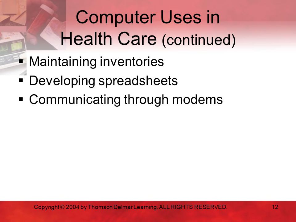 Computer Uses in Health Care (continued)