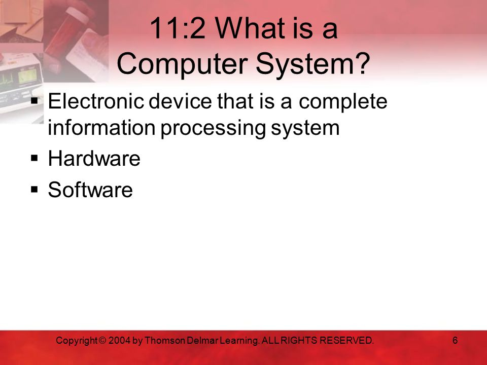 11:2 What is a Computer System