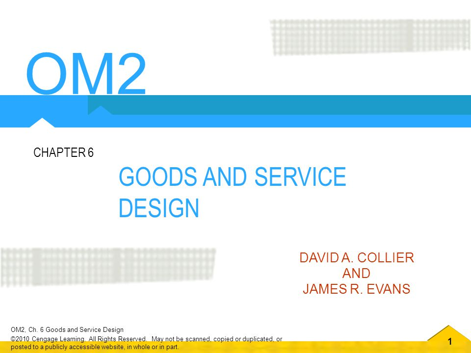 Om2 Goods And Service Design Chapter 6 David A Collier And Ppt Video Online Download
