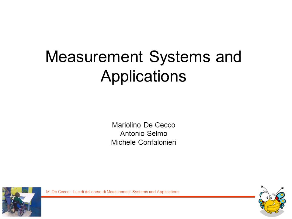 Measurement Systems and Applications
