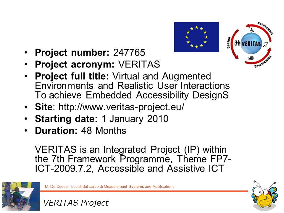 Project acronym: VERITAS