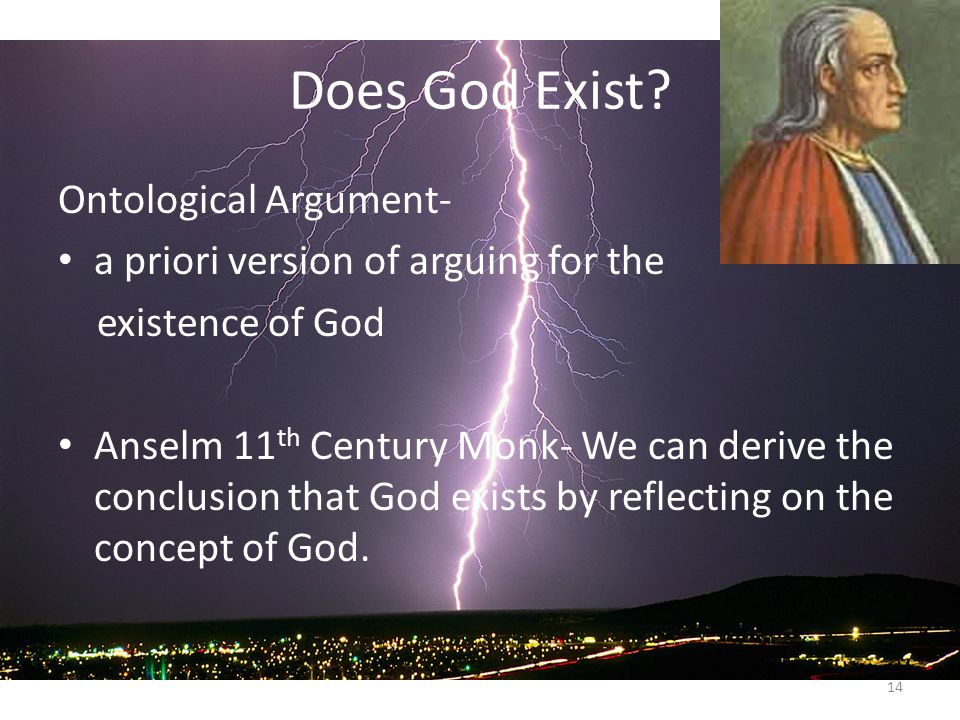 anselm and the existence of god A summary of i13–27:god's existence in rene descartes's principles of philosophy learn exactly what happened in this chapter, scene, or section of principles of.