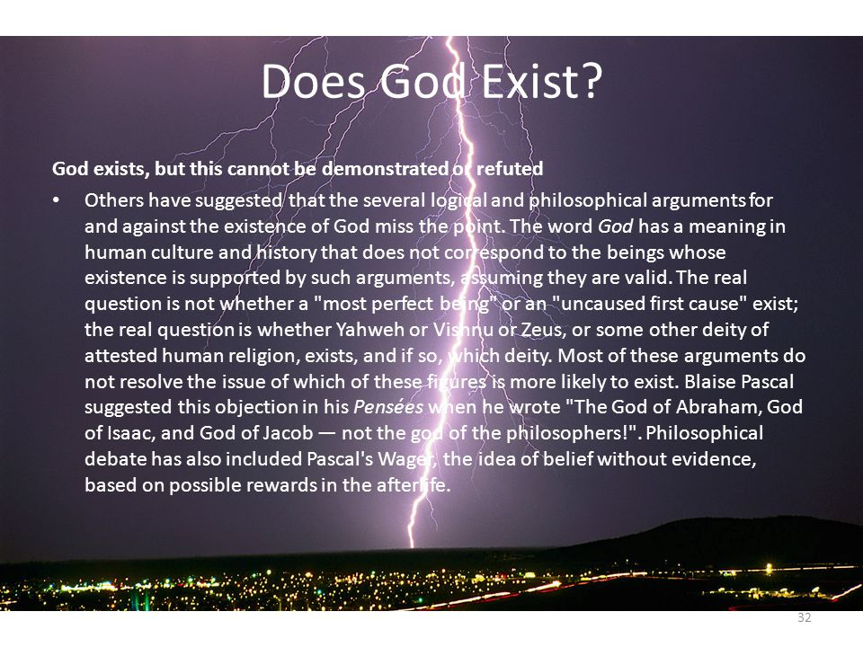 a history of the question does god exist Did einstein prove god exists  the professor of a university challenged his students with this question did god create  professor does cold exists.
