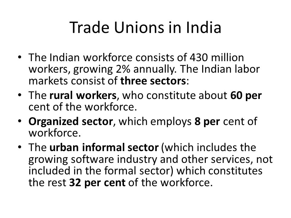 problems of trade unions in india Conclusion: the problem of trade union rivalry is a vexing problem among the trade unions of the country mainly because of the multiplicity of trade unions and also for the view of increasing their political influence mainly in the urban areas of the country.