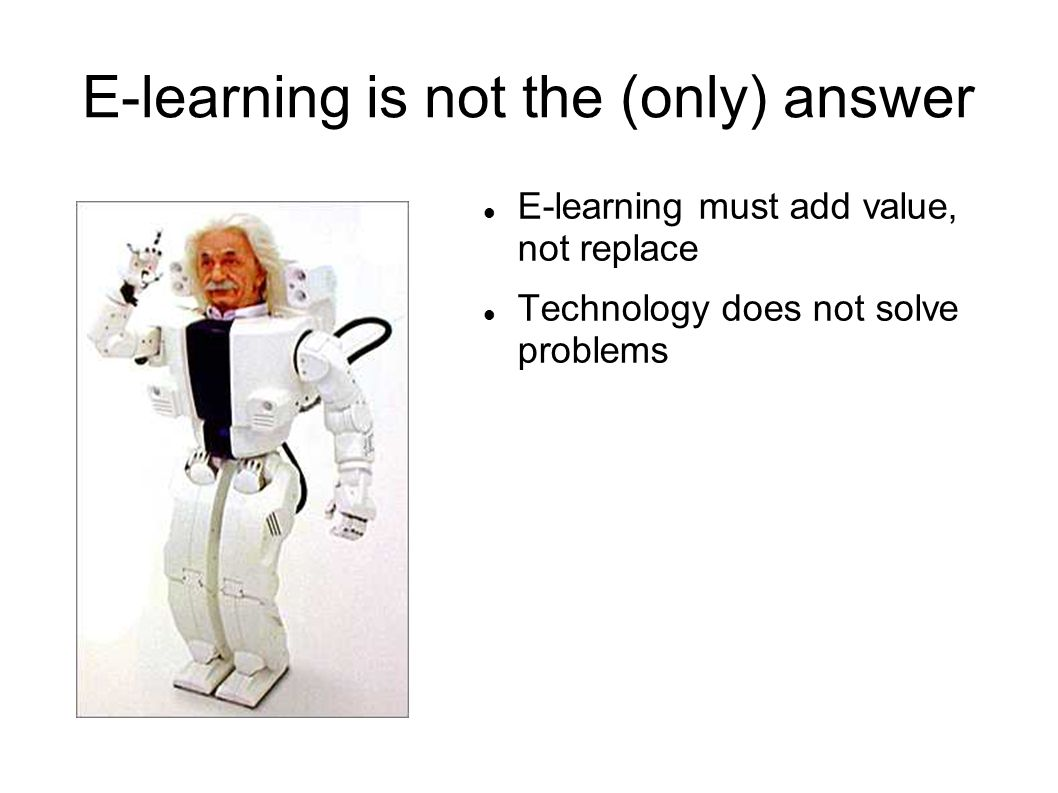 E-learning is not the (only) answer