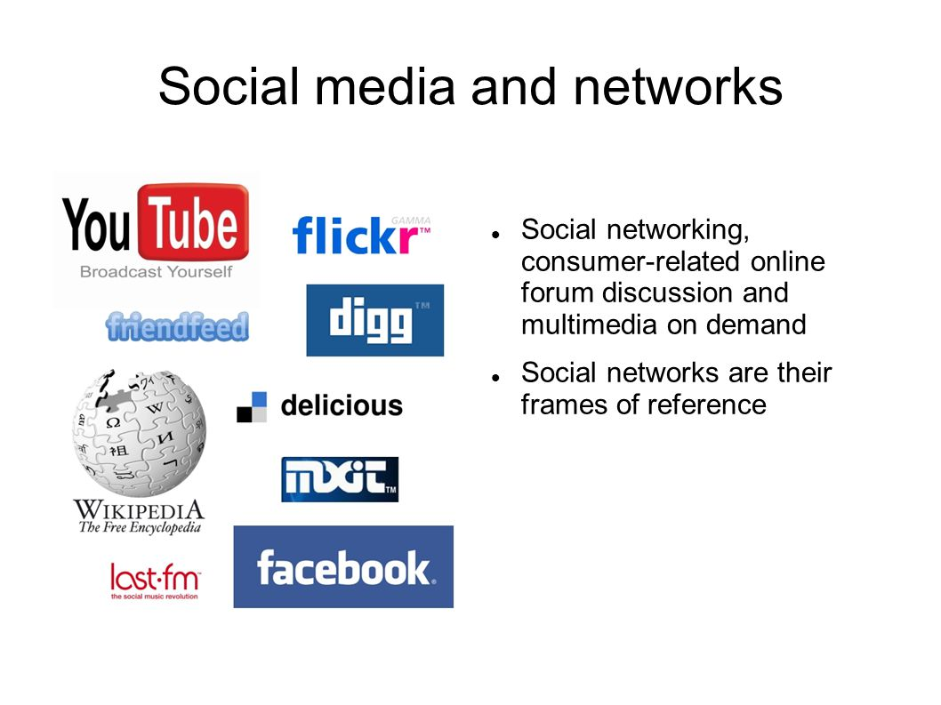 Social media and networks