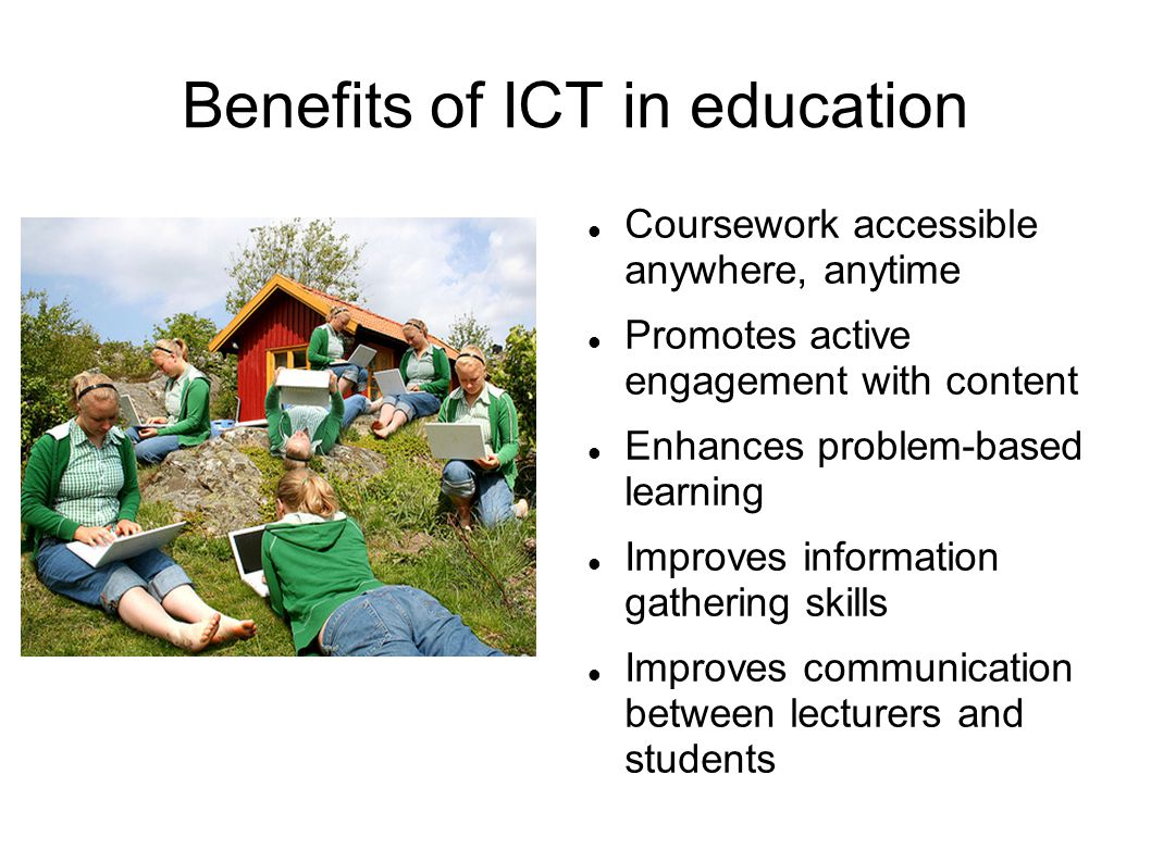 Benefits of ICT in education