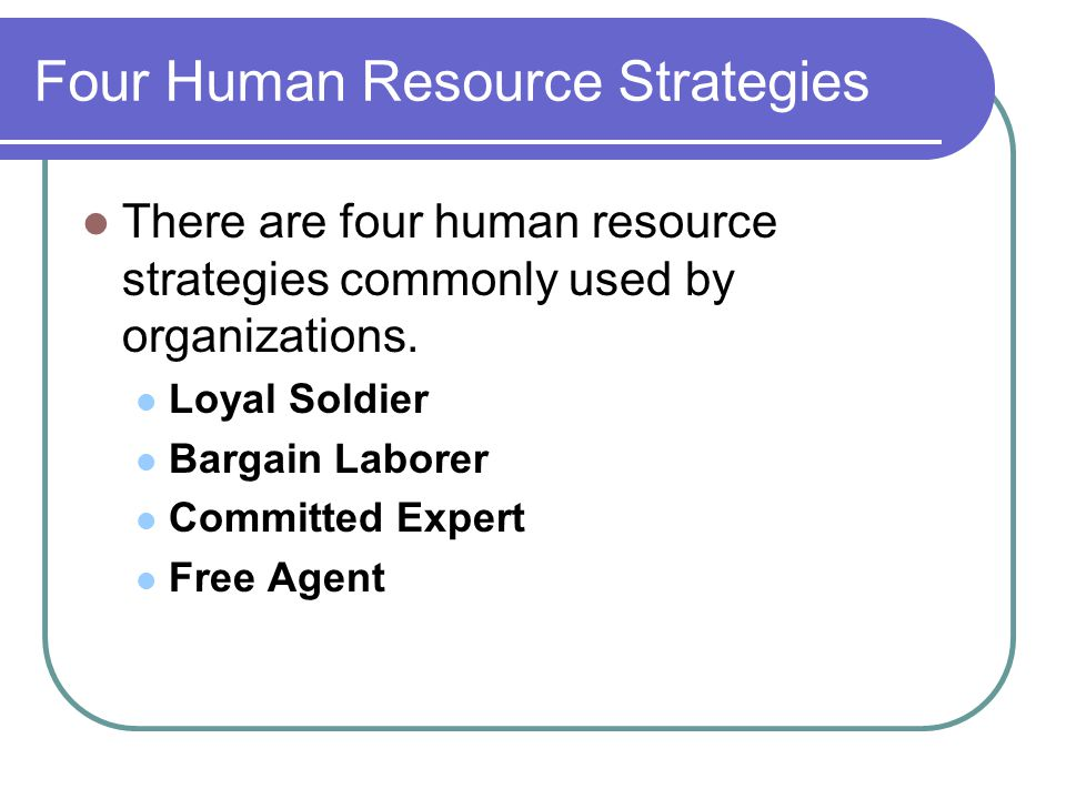 Four Human Resource Strategies