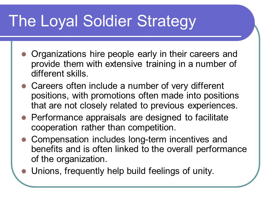 The Loyal Soldier Strategy