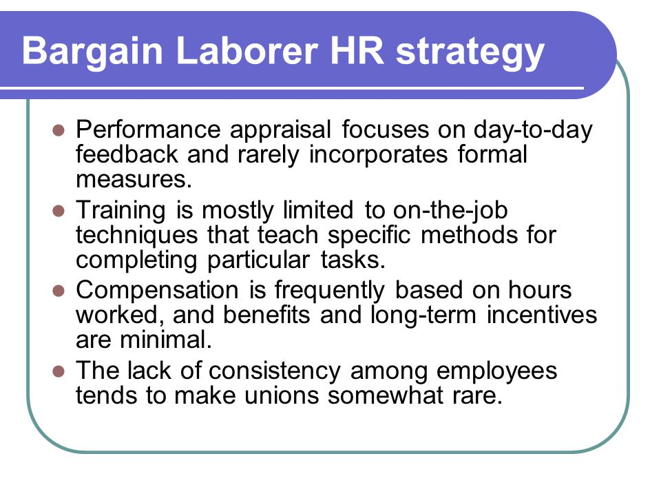 Bargain Laborer HR strategy