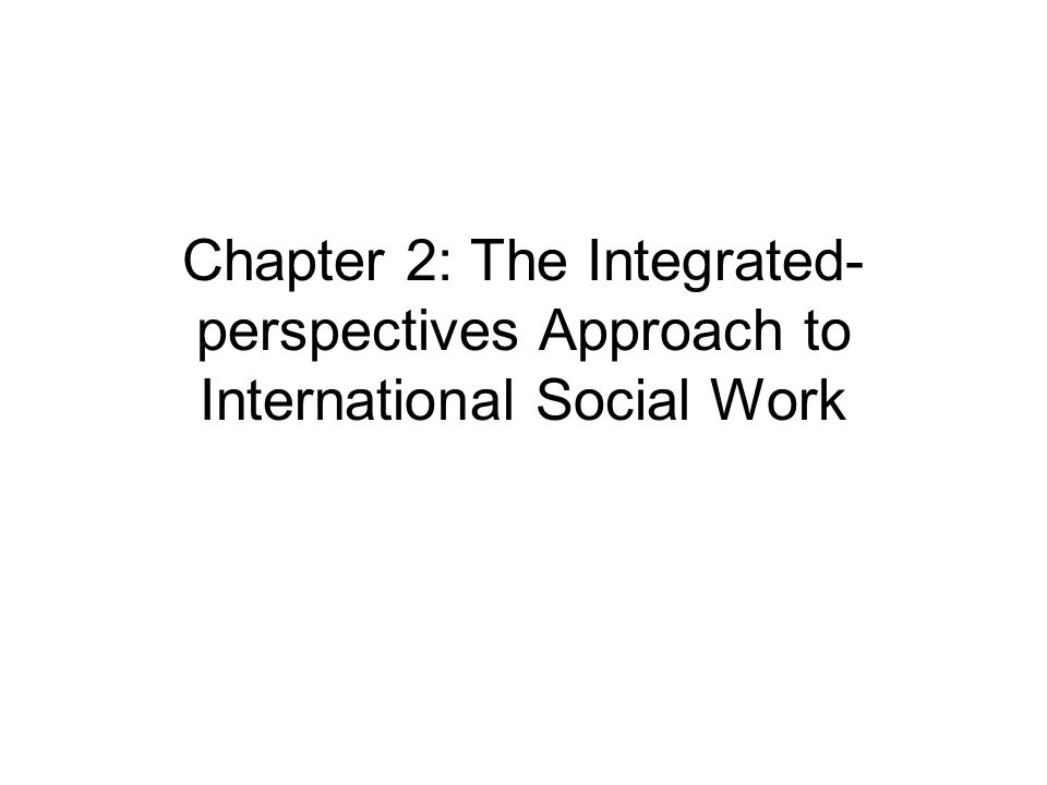 Introduction 1  The Integrated-perspectives approach in Fig  2 1, p  26  shows the integration of four perspectives: global perspective highlights  the unity