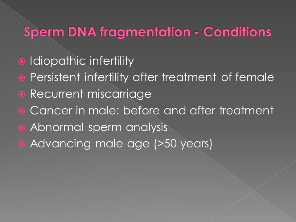 Sperm DNA fragmentation - Conditions