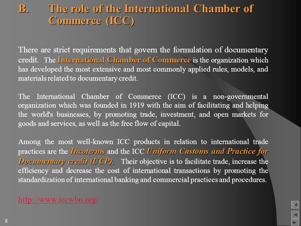 international chamber of commerce icc The international chamber of commerce promotes international trade and investment, and helps business meet the challenges and opportunities of globalization icc has three main activities – rule setting, arbitration and policy – and provides essential services such as icc arbitration, training.