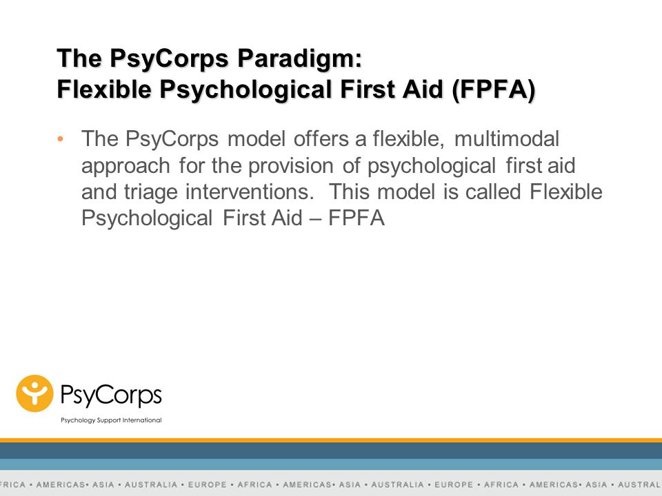 The PsyCorps Paradigm: Flexible Psychological First Aid (FPFA)