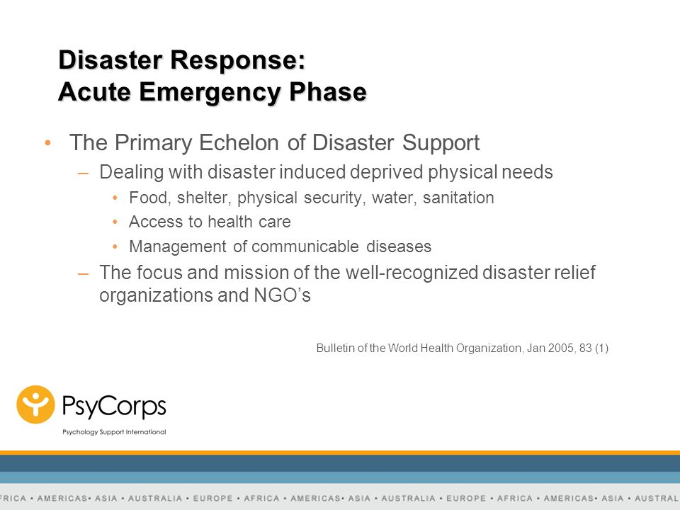 Disaster Response: Acute Emergency Phase