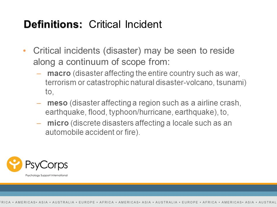 Definitions: Critical Incident