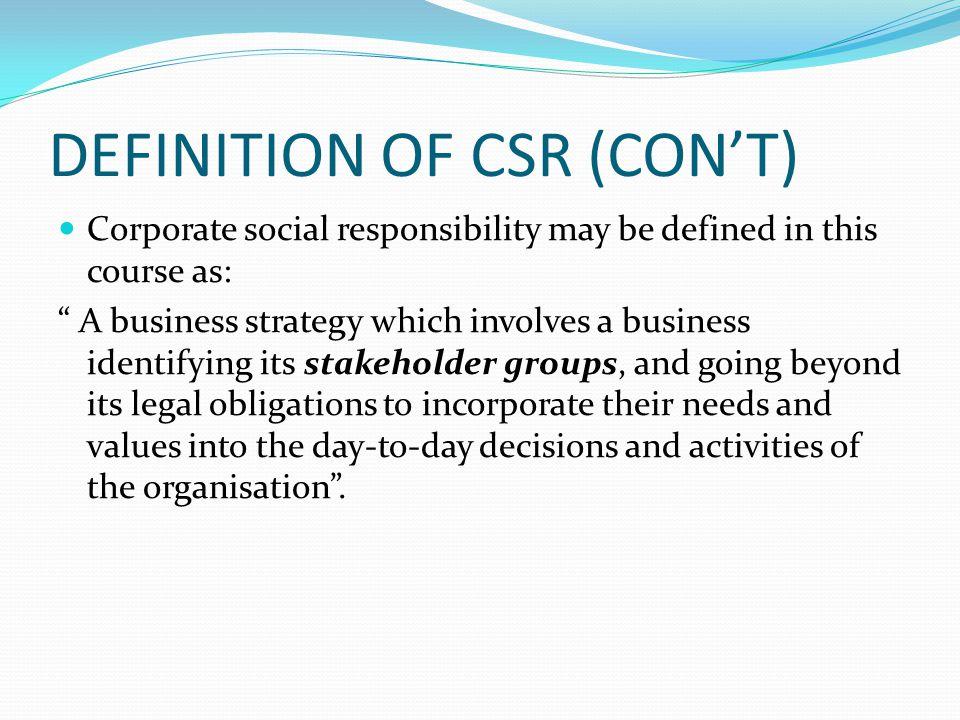 DEFINITION OF CSR (CON'T)