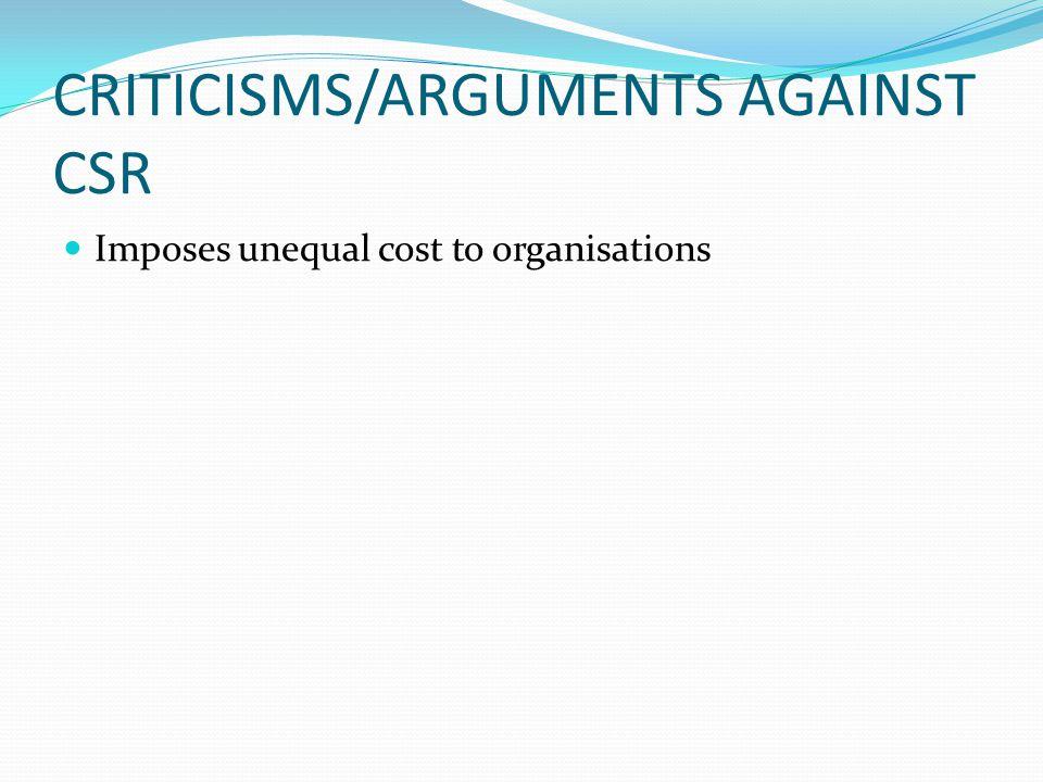 CRITICISMS/ARGUMENTS AGAINST CSR