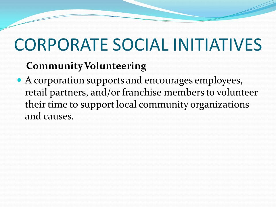 CORPORATE SOCIAL INITIATIVES
