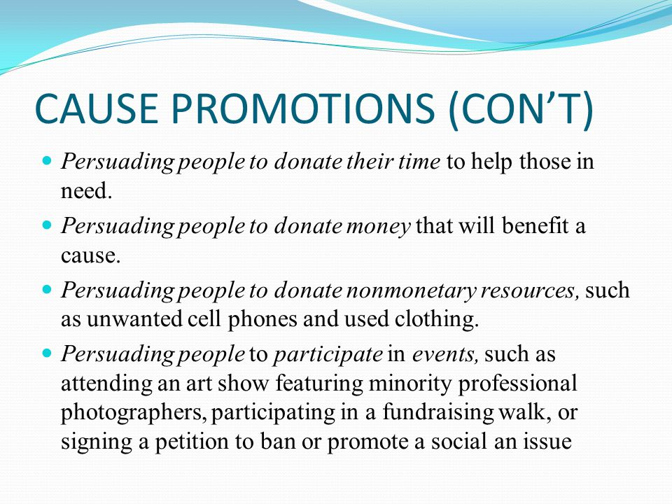 CAUSE PROMOTIONS (CON'T)