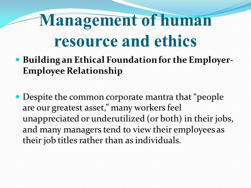 Management of human resource and ethics