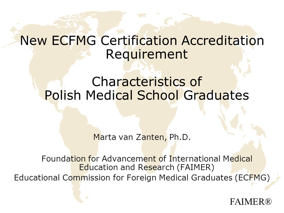 Educational Commission For Foreign Medical Graduates Ecfmg Ppt