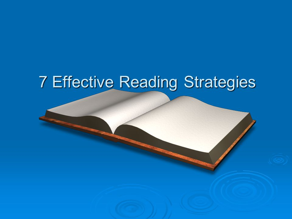 7 Effective Reading Strategies