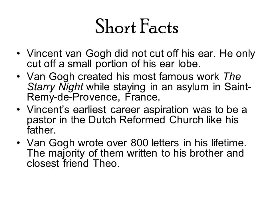Vincent Van Gogh Vincent Van Gogh For Whom Color Was The