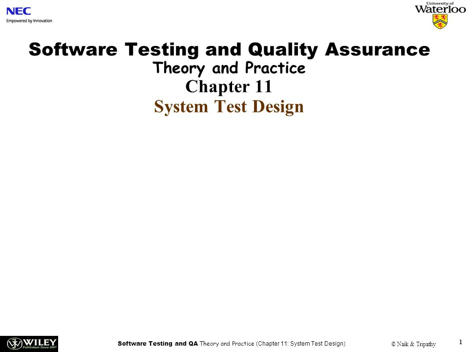 Handouts Software Testing and Quality Assurance Theory and Practice Chapter 11 System Test Design.