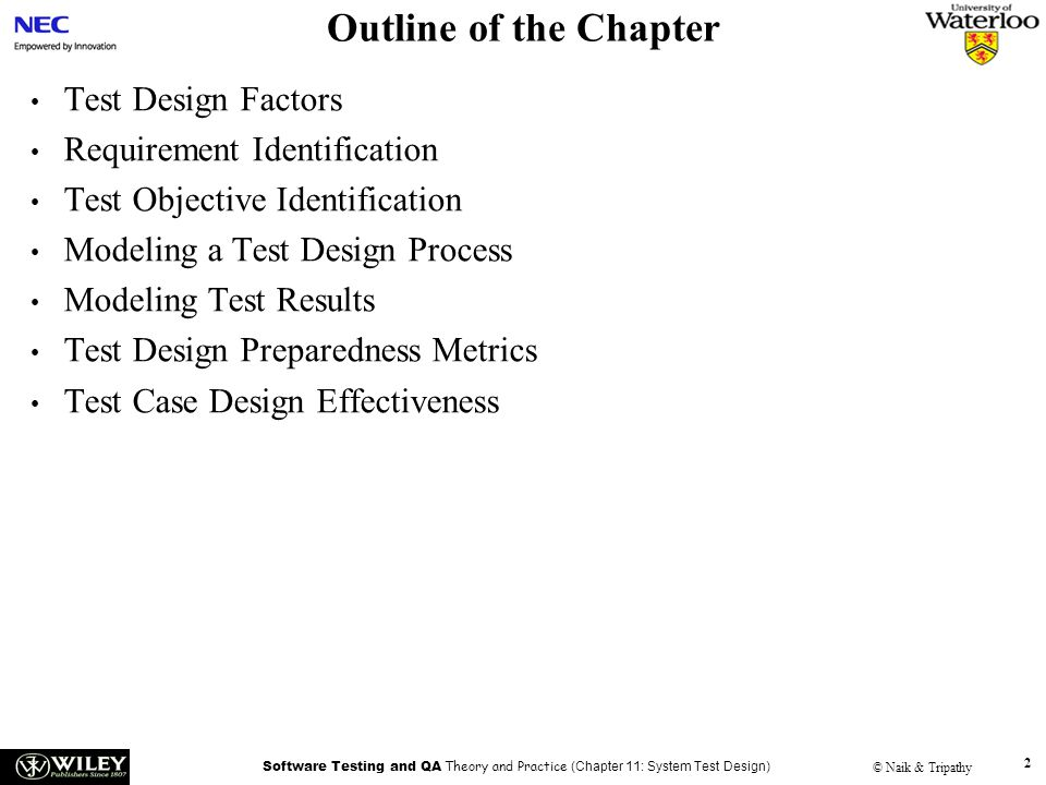 Outline of the Chapter Test Design Factors Requirement Identification