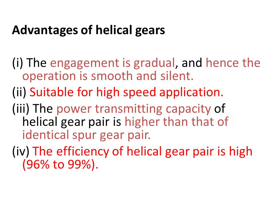Advantages of helical gears