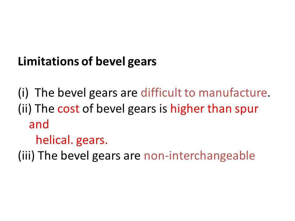 Limitations of bevel gears