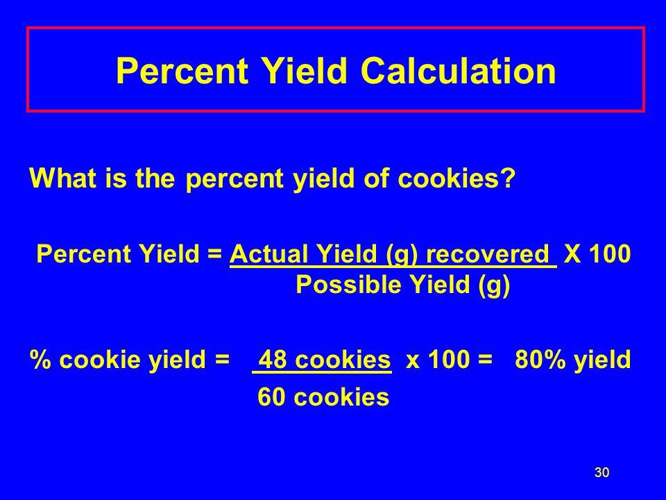 Percent Yield Calculation