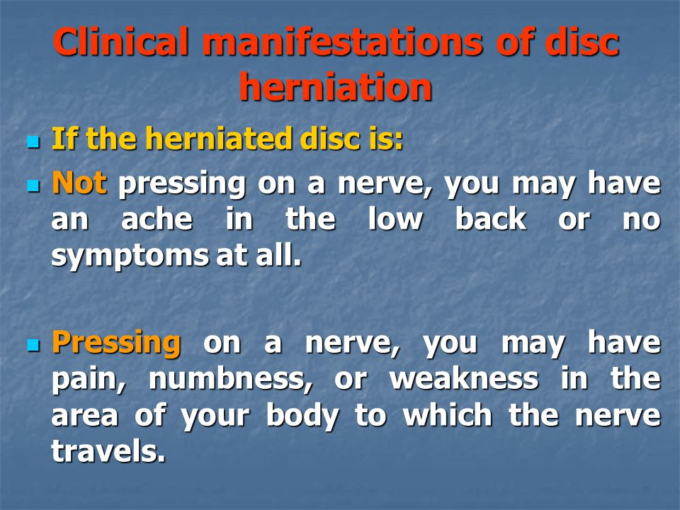 Clinical manifestations of disc herniation