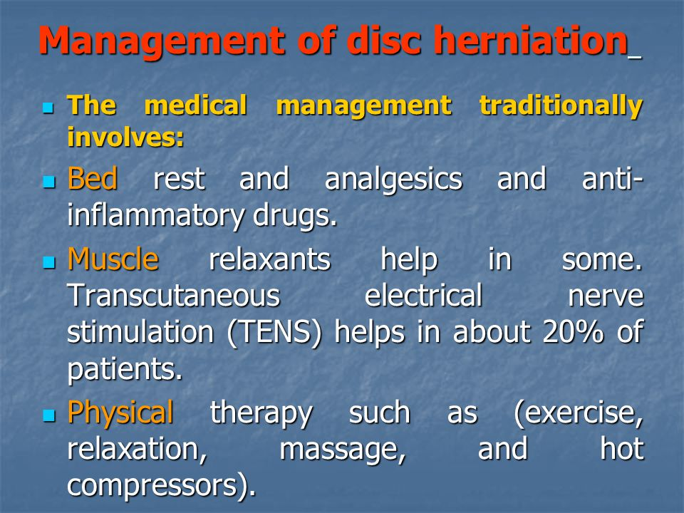 Management of disc herniation