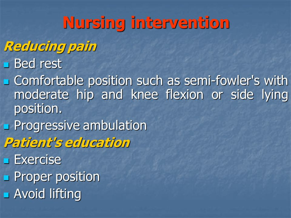 Nursing intervention Reducing pain Bed rest