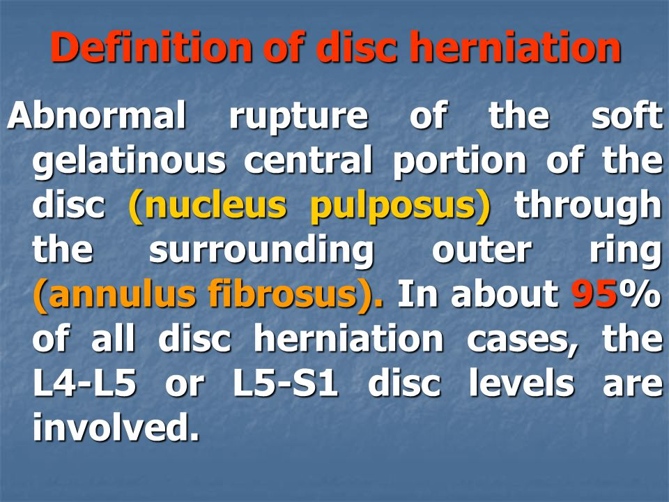 Definition of disc herniation