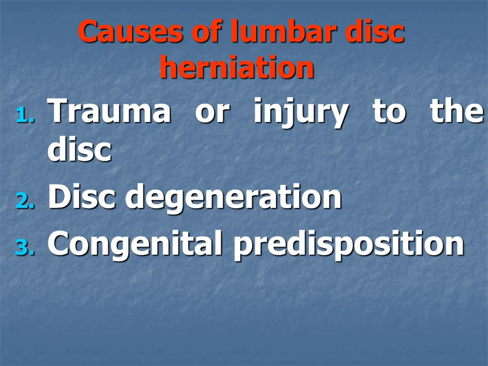 Causes of lumbar disc herniation